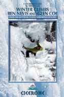 Winter Climbs Ben Nevis and Glencoe - Cicerone Guide